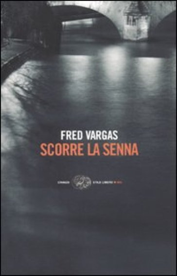 Scorre la Senna - Fred Vargas |