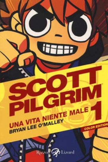 Scott Pilgrim. Una vita niente male. 1. - Brian Lee O'Malley   Rochesterscifianimecon.com