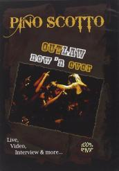 Scotto Pino - Outlaw now  n ever (DVD)