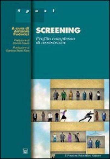 Screening. Profilo complesso di assistenza - A. Federici | Rochesterscifianimecon.com