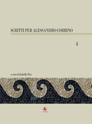 Scritti per Alessandro Corbino. 5. - I. Piro pdf epub