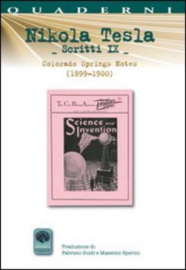 Scritti IX. 9.Colorado Springs Notes (1899-1900) - Nikola Tesla | Jonathanterrington.com