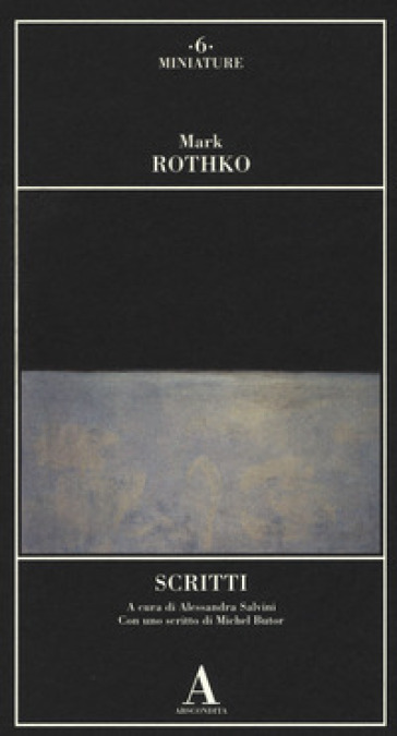 Scritti - Mark Rothko  