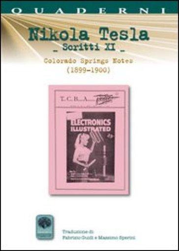 Scritti XI. 11.Colorando Springs Notes (1899-1900) - Nikola Tesla | Jonathanterrington.com