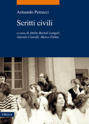 Scritti civili - Armando Petrucci |
