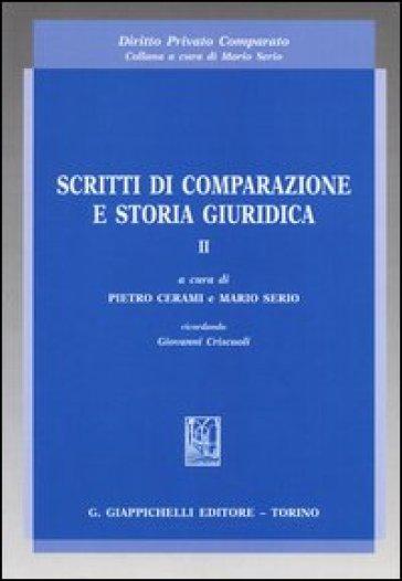 Scritti di comparazione e storia giuridica. 2. - P. Cerami  