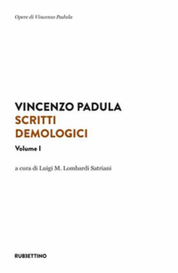 Scritti demologici. 1. - Vincenzo Padula  