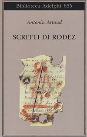 Scritti di Rodez - Antonin Artaud  