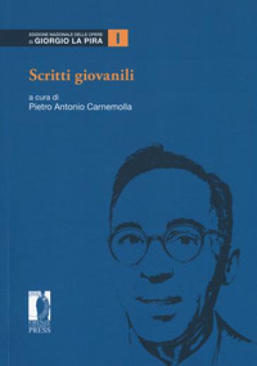 Scritti giovanili - P. A. Carnemolla |