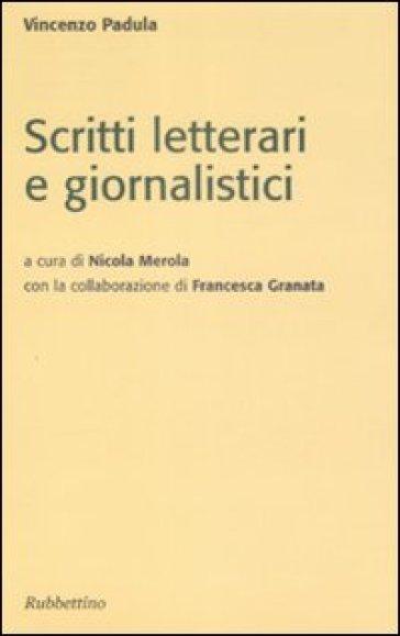 Scritti letterari e giornalistici - Vincenzo Padula  