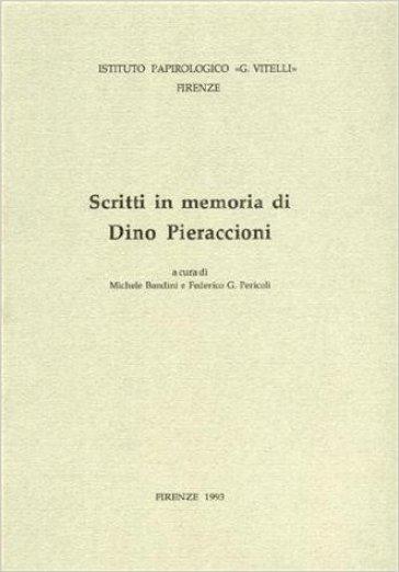 Scritti in memoria di Dino Pieraccioni - M. Bandini | Rochesterscifianimecon.com