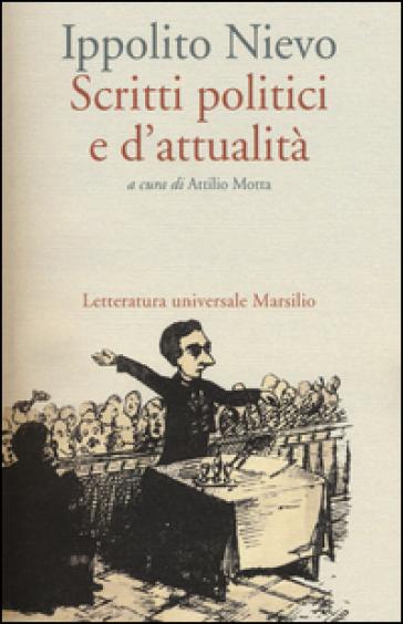 Scritti politici e d'attualità - Ippolito Nievo   Kritjur.org