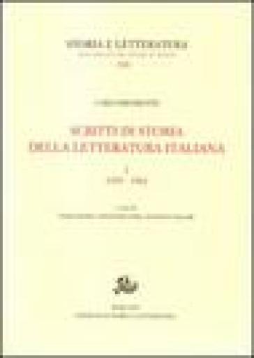 Scritti di storia della letteratura italiana. Ediz. illustrata. 1: 1935-1962 - Carlo Dionisotti | Rochesterscifianimecon.com