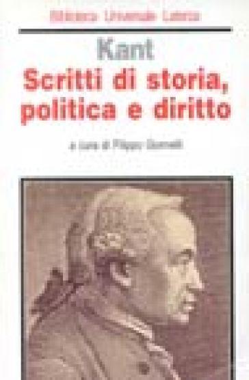 Scritti di storia, politica e diritto - Immanuel Kant |
