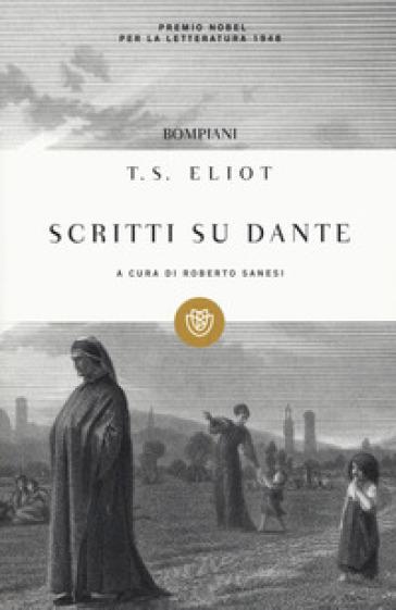 Scritti su Dante - Thomas Stearns Eliot pdf epub