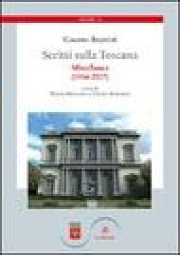 Scritti sulla Toscana. 4.Miscellanea (1954-2007) - Giacomo Becattini |