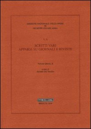 Scritti vari. 5/2. - Giuseppe Cesare Abba |
