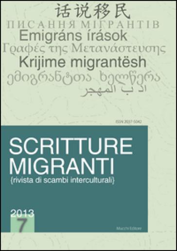Scritture migranti (2013). Ediz. italiana, inglese, francese e tedesca. 7. - F. Pezzarossa pdf epub