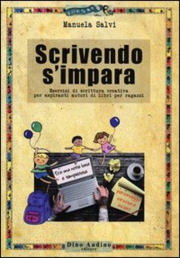 Scrivendo s'impara - Manuela Salvi   Rochesterscifianimecon.com