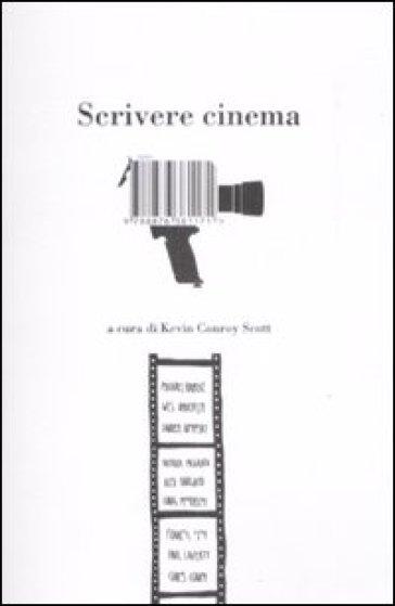 Scrivere cinema. 14 grandi registi e scrittori raccontano il loro lavoro - Marco Aime | Jonathanterrington.com