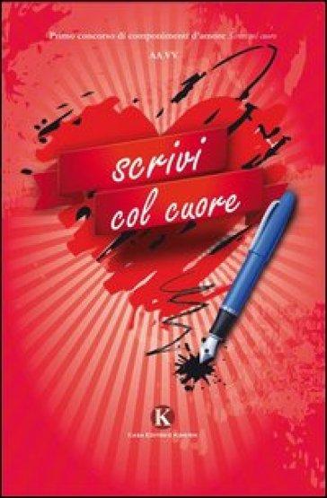 Scrivi col cuore