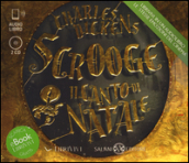 Scrooge. Il canto di Natale. Audiolibro. 2 CD Audio