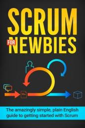 Scrum for Newbies