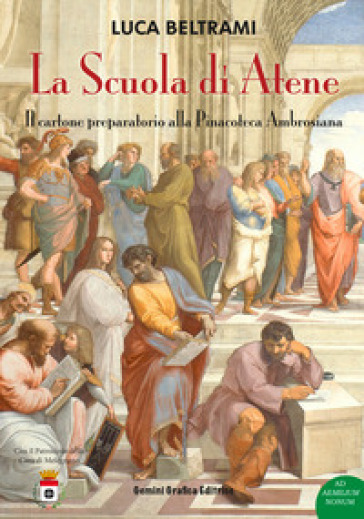 La Scuola di Atene. Il cartone preparatorio alla Pinacoteca Ambrosiana - Luca Beltami pdf epub