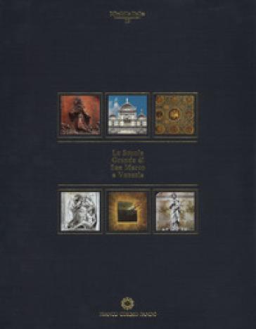La Scuola Grande di San Marco a Venezia. Ediz. a colori - G. Ortalli pdf epub