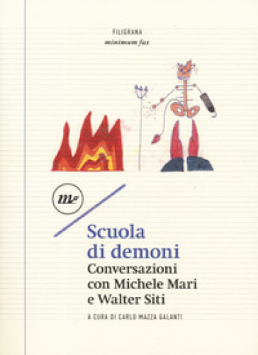 Scuola di demoni. Conversazioni con Michele Mari e Walter Siti - C. Mazza Galanti pdf epub
