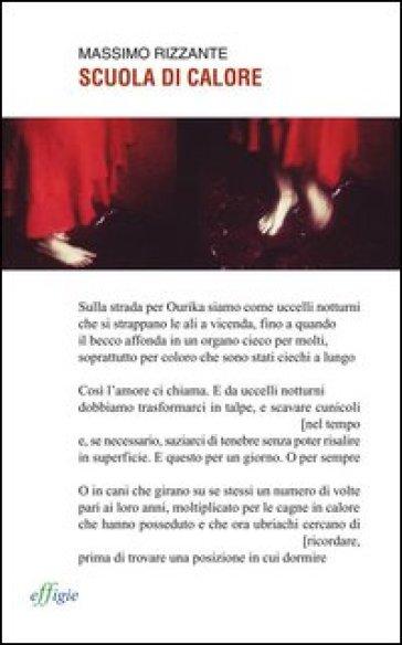 Scuola di calore - Massimo Rizzante  
