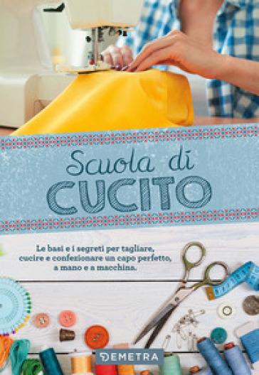Scuola di cucito - Gina Di Fidio Cristanini   Thecosgala.com