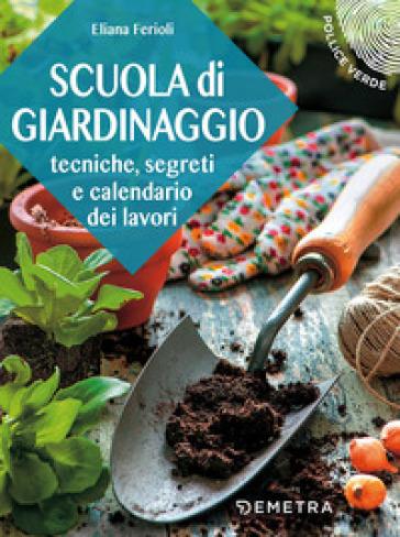Scuola di giardinaggio - Eliana Ferioli |