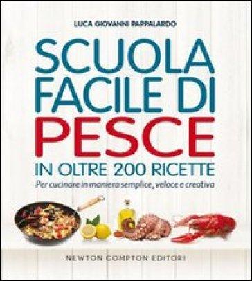 Scuola facile di pesce - Luca G. Pappalardo |