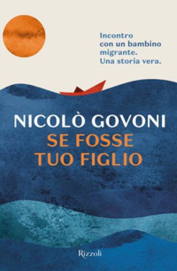 Se fosse tuo figlio - Nicolò Govoni pdf epub