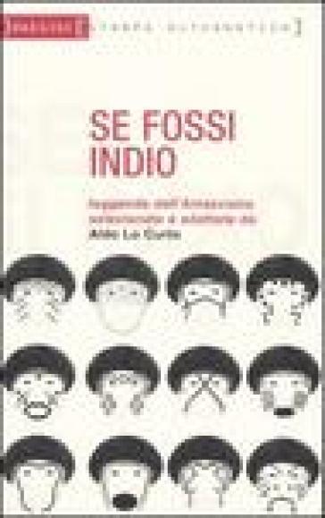 Se fossi indio - Aldo Lo Curto |