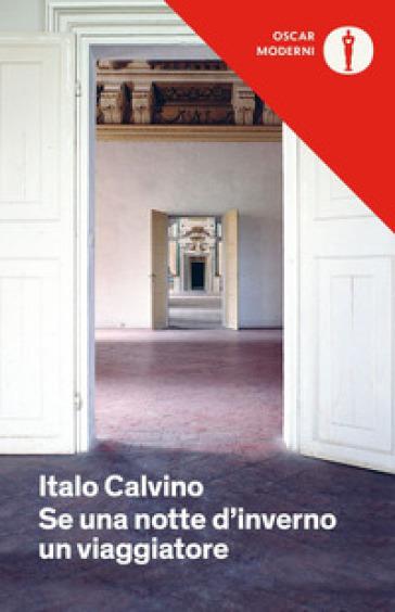 Se una notte d'inverno un viaggiatore - Italo Calvino   Rochesterscifianimecon.com