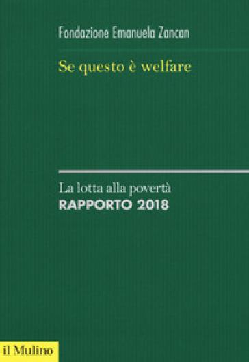 Se questo è welfare. La lotta alla povertà. Rapporto 2018 - Fondazione E. Zancan   Rochesterscifianimecon.com