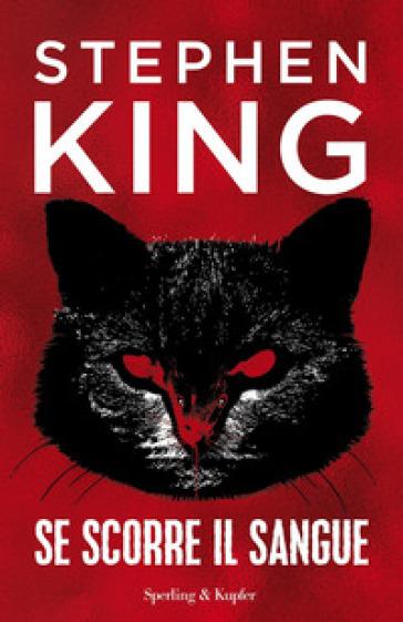 Se scorre il sangue - Stephen King |
