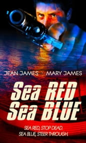 Sea Red, Sea Blue