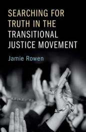 Searching for Truth in the Transitional Justice Movement