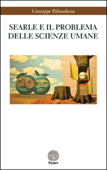 Searle e il problema delle scienze umane - Giuseppe Palmadessa pdf epub