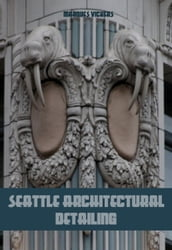Seattle Architectural Detailing