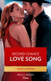 Second Chance Love Song (Mills & Boon Desire) (Dynasties: Beaumont Bay, Book 2)