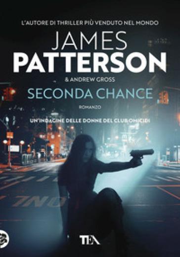 Seconda chance - James Patterson  
