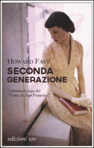 Seconda generazione - Howard Fast |