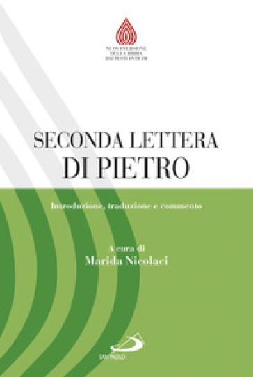 Seconda lettera di Pietro. Introduzione, traduzione e commento - M. A. Nicolaci |
