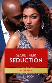 Secret Heir Seduction (Mills & Boon Desire) (Texas Cattleman s Club: Inheritance, Book 4)