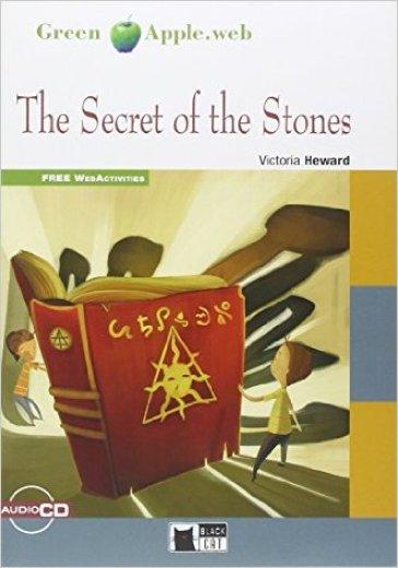 Secret of the stones. Con CD Audio - Victoria Heward   Thecosgala.com