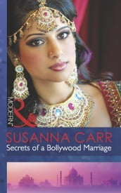 Secrets Of A Bollywood Marriage (Mills & Boon Modern)